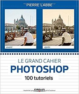 100 tutoriels Photoshop