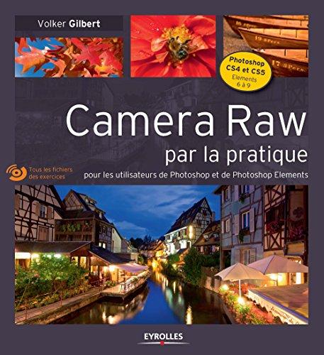CameraRaw par la pratique