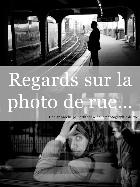 Regards sur la photographie de rue