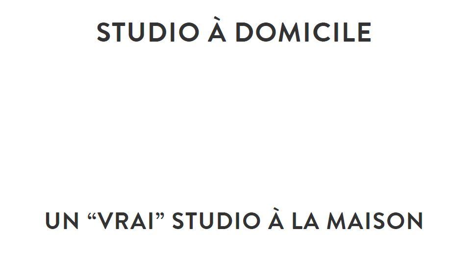 Studio à Domicile